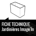 Fiche Technique Jardinières IMAGE'IN
